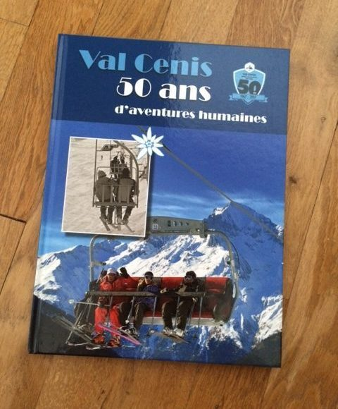 Val Cenis 50 ans d'aventures humaines